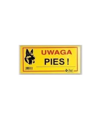 Tabliczka ostrzegawcza UWAGA PIES